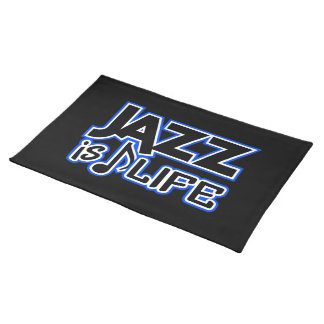JAZZ IS LIFE placemat