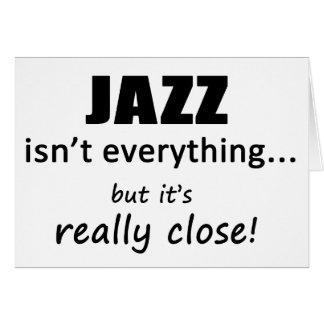 Jazz Isn't Everything Card