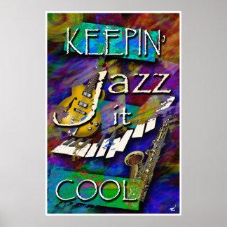 Jazz, Keepin it Cool Print