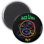 Jazz Lives 2 Inch Round Magnet