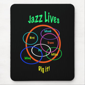 Jazz Lives Mouse Pad