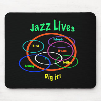Jazz Lives Mouse Pads