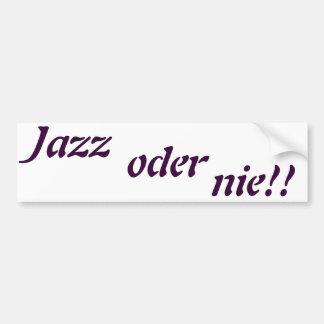 jazz or never car bumper sticker