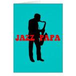 Jazz papa jazz greeting card
