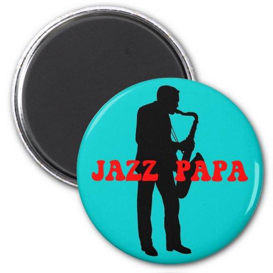 Jazz papa jazz magnet