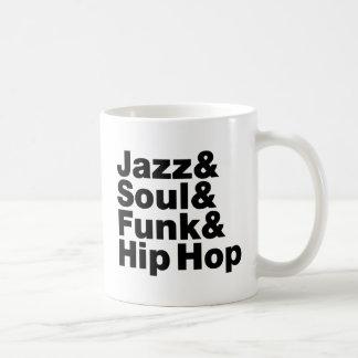 Jazz & Soul & Funk & Hip Hop Coffee Mug