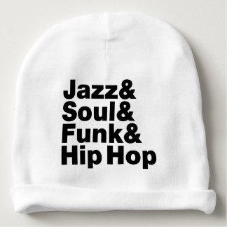 Jazz y alma y miedo y Hip Hop Gorrito Para Bebe