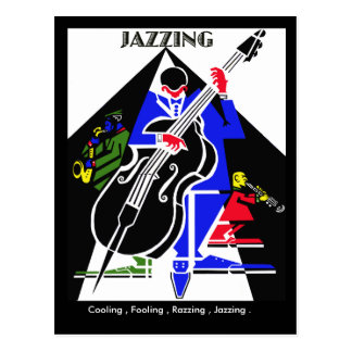 JAZZING.. POST CARDS