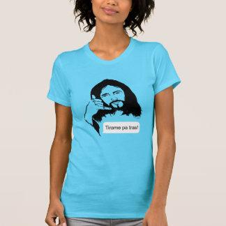 JC-Tirame pa tras! T-Shirt