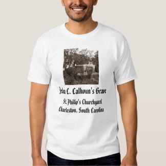 jcc, John C. Calhoun's Grave, St. Philip's Chur... Shirt