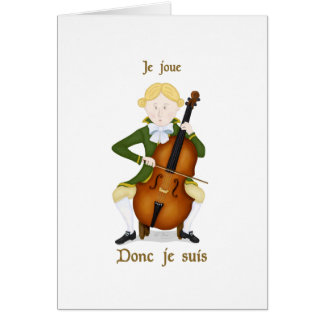Je joue donc je suis greeting card