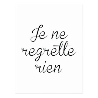 Coucou, la Vie est vive!  Vivelavie - Page 2 Je_ne_regrette_rien_postcard-r411d757525c24f68a3ec445d5b127fff_vgbaq_8byvr_324