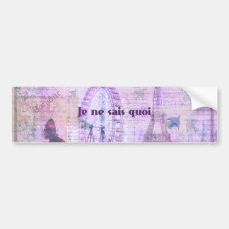 Je ne sais quoi  French Phrase - Paris Theme art Bumper Sticker