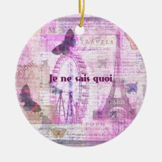 Je ne sais quoi  - French Phrase - Paris Theme art Ceramic Ornament