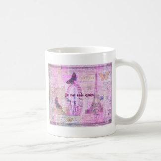 Je ne sais quoi  - French Phrase - Paris Theme art Coffee Mug