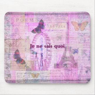 Je ne sais quoi  - French Phrase - Paris Theme art Mouse Pad