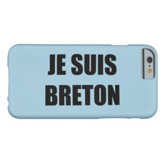 JE SUIS BRETON BARELY THERE iPhone 6 CASE