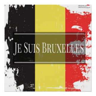 Je Suis Bruxelles (We Are Brussels) Beaut. Poster