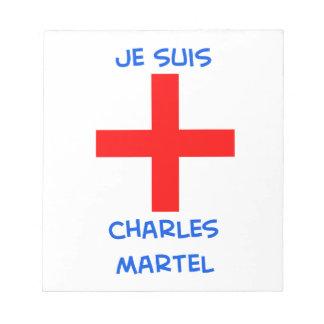 je suis charles martel crusader cross memo notepads