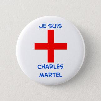 je suis charles martel crusader cross pinback button