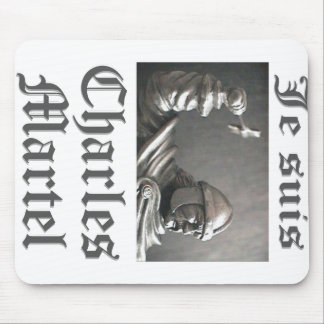 Je Suis Charles Martel (picture) Mouse Pad