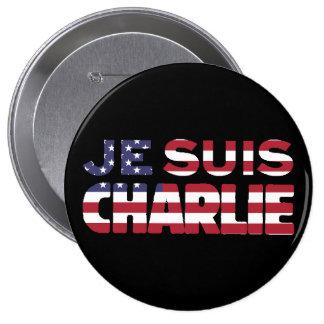 Je Suis Charlie -I am Charlie Stars & Stripes US Pinback Button