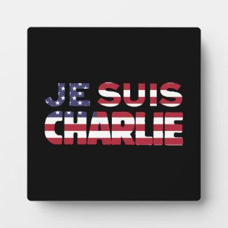 Je Suis Charlie -I am Charlie Stars & Stripes US Plaque