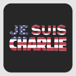 Je Suis Charlie -I am Charlie Stars & Stripes US Square Stickers