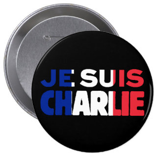 Je Suis Charlie -I am Charlie- Tri-Color of France 4 Inch Round Button
