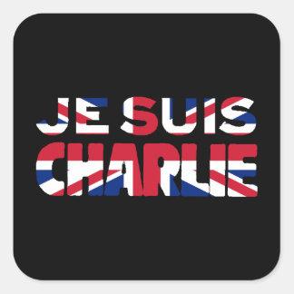 Je Suis Charlie-I am Charlie'-Union Jack UK Square Sticker