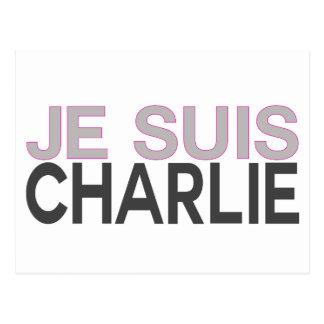 ¡Je Suis Charlie! - Soy Charlie Tarjetas Postales