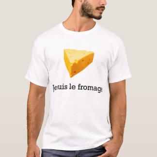 Je Suis Le Fromage T-Shirt