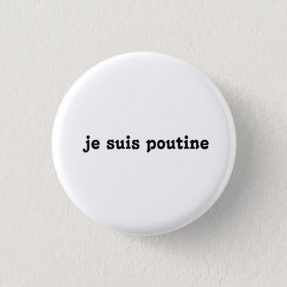 je suis poutine button