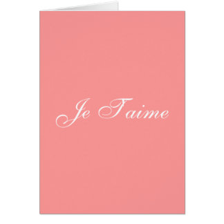 Je T'aime (french I love you card) Card