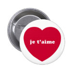 JE T'AIME PINBACK BUTTONS