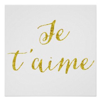 Je t'aime Quote Gold Faux Glitter Metallic Sequins Poster