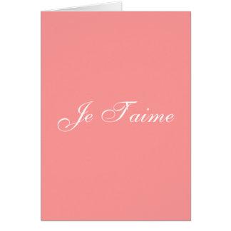 Je T'aime (tarjeta del francés te amo)