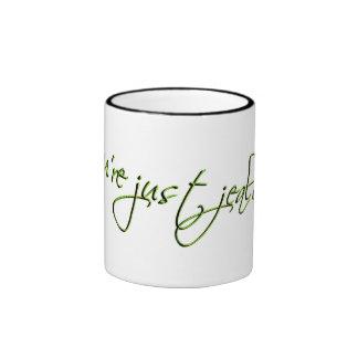 jealous coffee mug
