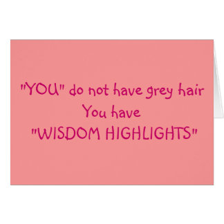 """JEALOUS THAT YOU HAVE WISDOM HIGHLIGHTS AT """"50"""" CARD"""