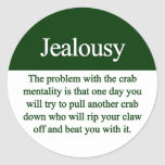 Jealousy Classic Round Sticker