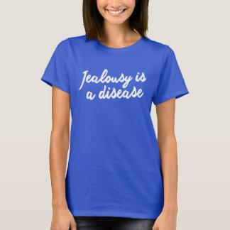 JEALOUSY IS A DISEASE. GET WELL SOON!!! XOX T-Shirt