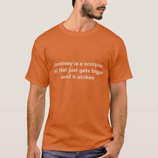 Jealousy is a scorpion tail shirt