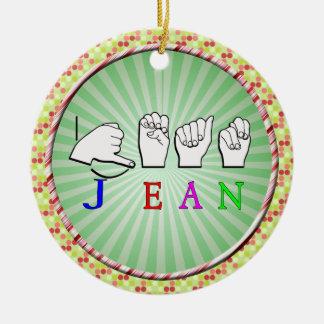 JEAN ASL SIGN LANGUAGE FINGERSPELLED CERAMIC ORNAMENT