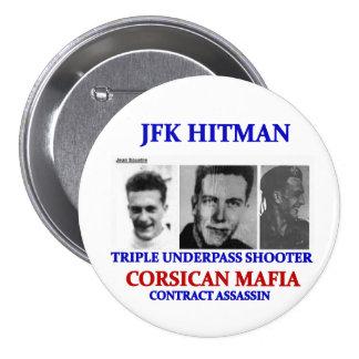 Jean Souetre: JFK hitman 3 Inch Round Button