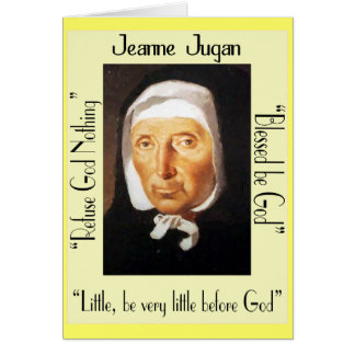 Jeanne Jugan Quotes Greeting Cards