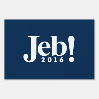 Jeb! 2016 lawn sign