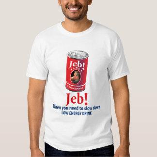 Jeb Bush for President Humor, Low Energy Drink T-shirt