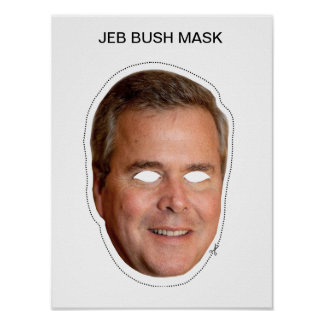 Jeb Bush Mask Poster