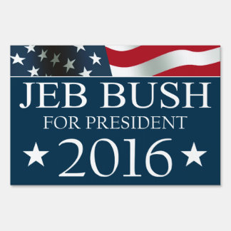 Jeb Bush President 2016 American FLAG Lawn Sign
