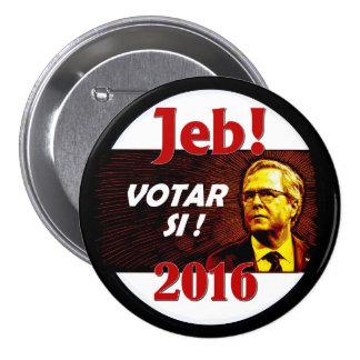 ¡Jeb Bush Votar si! Pin Redondo De 3 Pulgadas